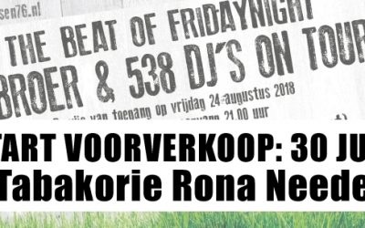 Start voorverkoop JEBROER en 538 DJ's ON TOUR
